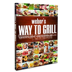 Way to Grill: The Step-by-Step Guide to Expert Grilling Book