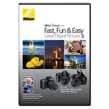 Instructional DVD for D40 / D40x / D60 - Fast Fun and Easy II