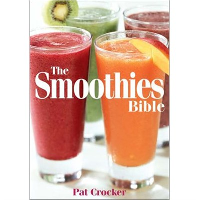 The Smoothies Bible (Paperback) 978-0778801207