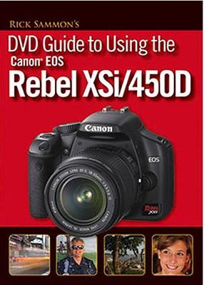 EOS Rebel XSi Guide with Rick Sammon